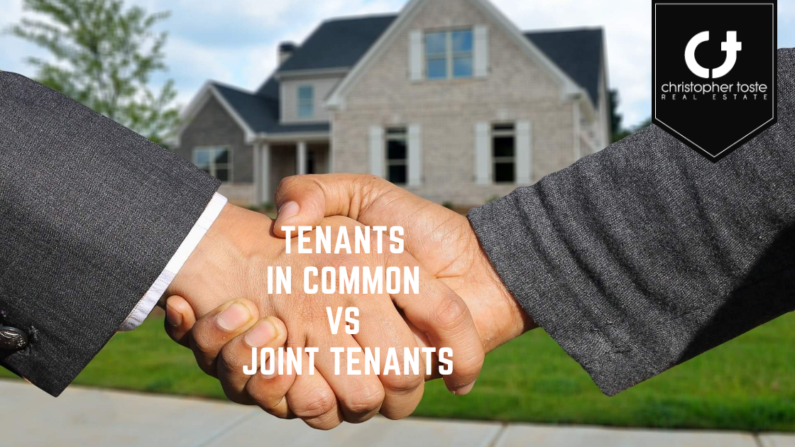 Real Estate Planning: Tenants in Common vs Joint Tenants